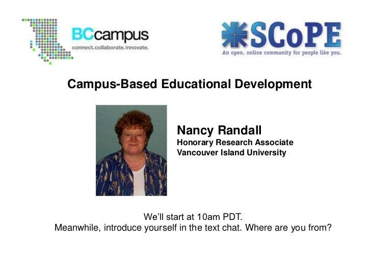 Campus-Based Educational Development                             Nancy Randall                             Honorary Resear...
