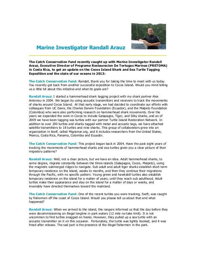 Marine Investigator Randall Arauz ________________________________________________ The Catch Conservation Fund recently ca...