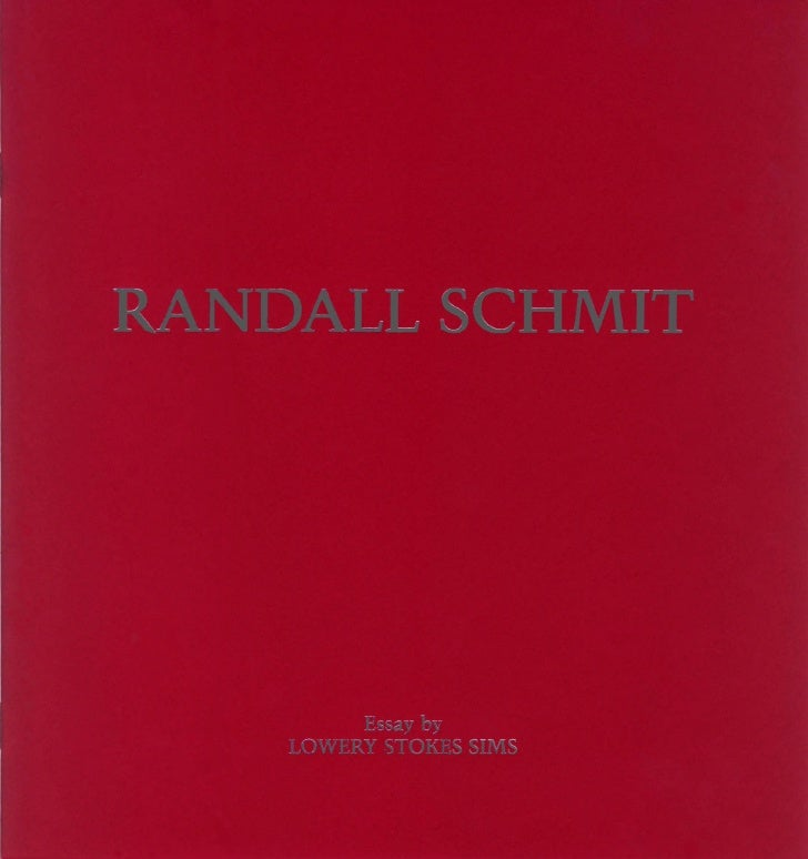 RANDALL SCHMIT, essay by Lowery Sims