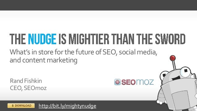What's in store for the future of SEO, social media,and content marketingRand FishkinCEO, SEOmoz          http://bit.ly/mi...