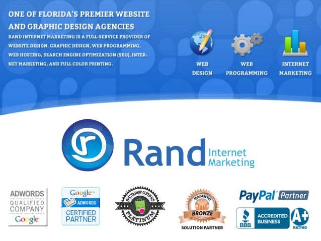 Company Overview Rand Internet Marketing is a full service provider of professional website development and internet marke...