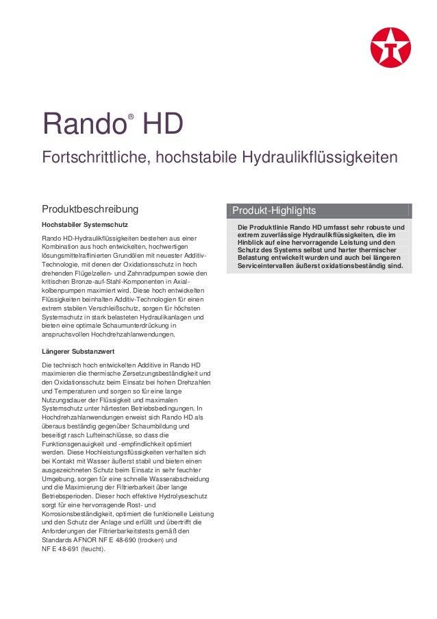 Produktbeschreibung Hochstabiler Systemschutz Rando HD-Hydraulikflüssigkeiten bestehen aus einer Kombination aus hoch entw...