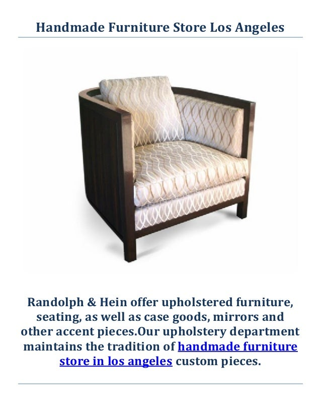 2. Handmade Furniture Store Los Angeles Randolph ...