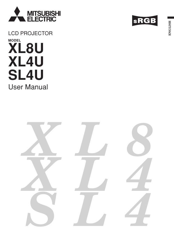 ENGLISH LCD PROJECTOR MODEL   XL8U XL4U SL4U User Manual             XL8         XL4         SL4     EN – 1