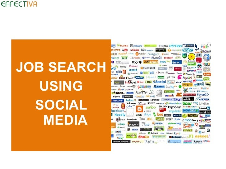 JOB SEARCH    USING   SOCIAL    MEDIA
