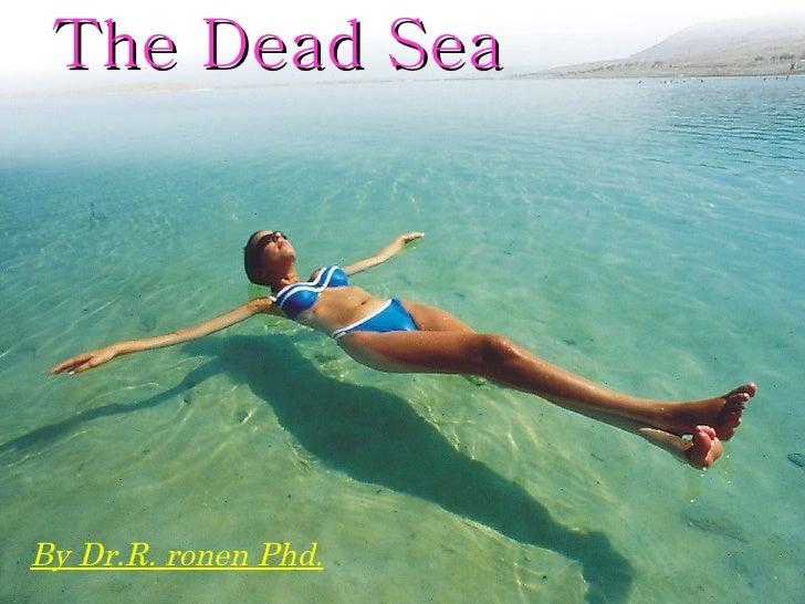The Dead Sea By Dr.R. ronen Phd.