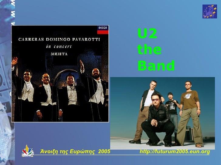 U2                           the                           Band     Άνοιξη της Ευρώπης 2005   http://futurum2005.eun.org