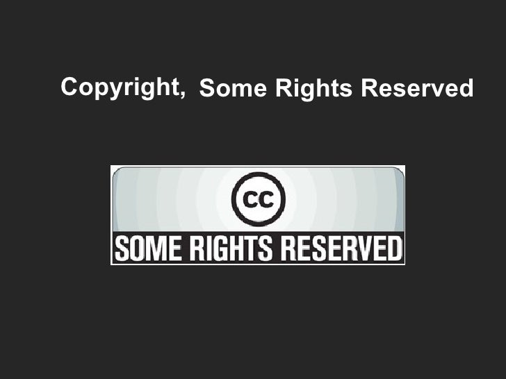 Some Rights Reserved Copyright,