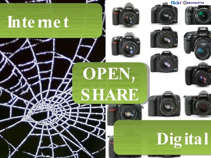 Internet  Digital OPEN, SHARE penmachine