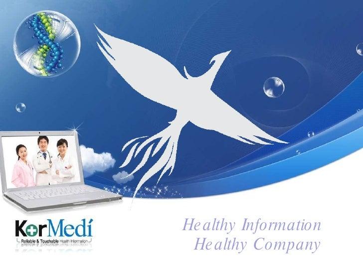 Healthy Information Healthy Company