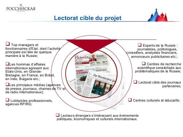 Lectorat cible du projet  Top managers et fonctionnaires d'Etat, dont l'activité principale est liée de quelque manière à...