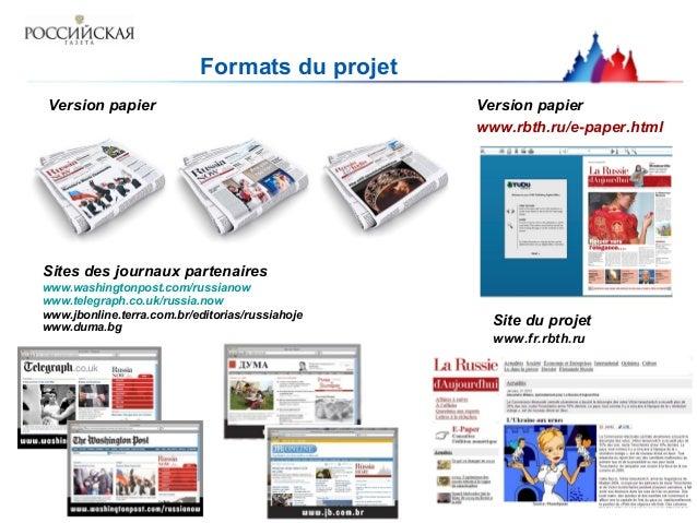 Sites des journaux partenaires www.washingtonpost.com/russianow www.telegraph.co.uk/russia.now www.jbonline.terra.com.br/e...