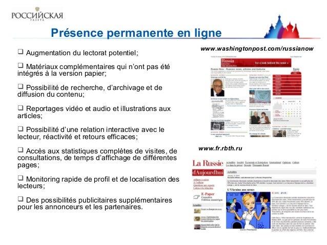 Présence permanente en ligne  Augmentation du lectorat potentiel;  Matériaux complémentaires qui n'ont pas été intégrés ...