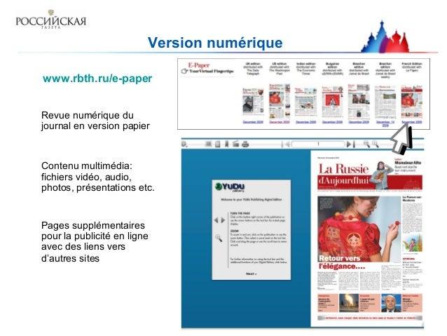 Version numérique www.rbth.ru/e-paper Revue numérique du journal en version papier Contenu multimédia: fichiers vidéo, aud...