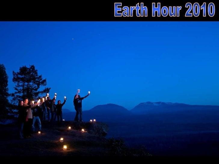 http://www.slideshare.net/Tatu.05   Images: Earth Hour Global on Flickr