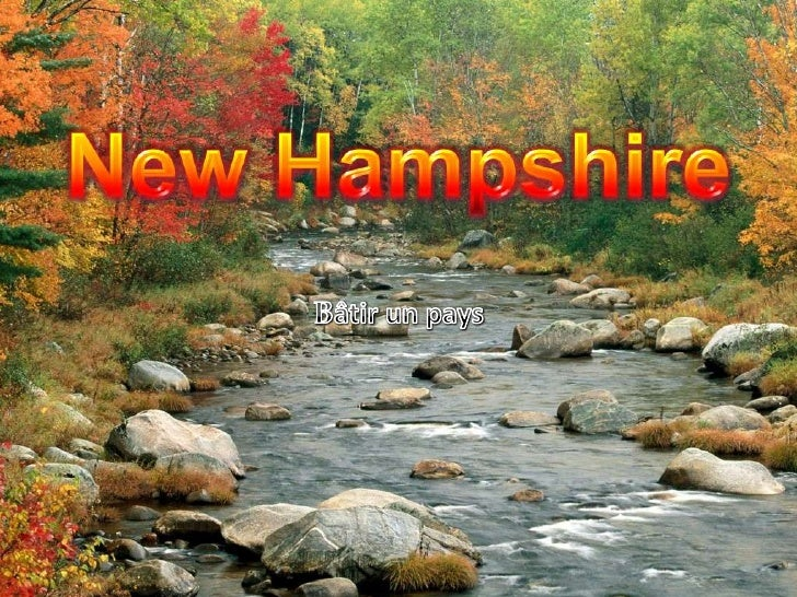 New Hampshire <br />Bâtir un pays<br />