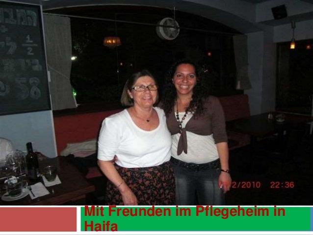 Mit Freunden im Pflegeheim in Haifa