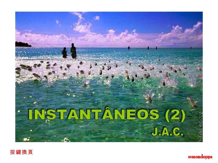 INSTANTÂNEOS (2) J.A.C. 按鍵換頁