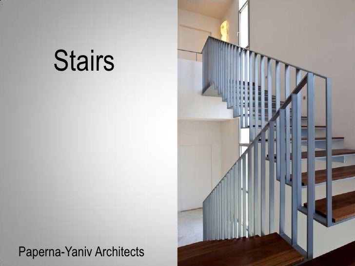 Stairs<br />Paperna-Yaniv Architects<br />