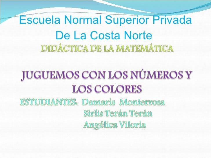 Escuela Normal Superior Privada De La Costa Norte
