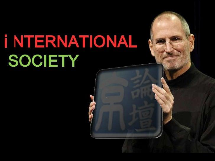 NTERNATIONAL<br />SOCIETY<br /> NTERNATIONAL<br />SOCIETY<br />i<br />i<br />