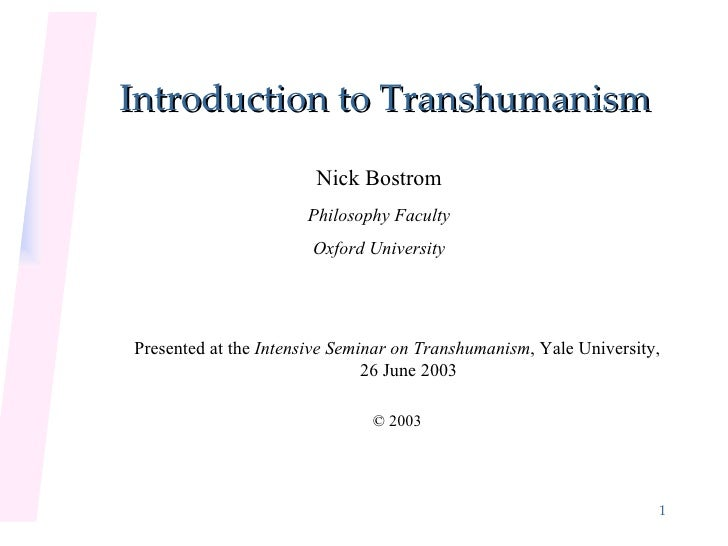 Introduction to Transhumanism by N. Bostrom