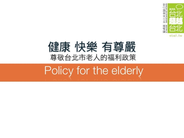 Policy for the elderly