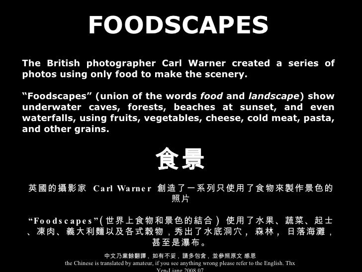 """FOODSCAPES The British photographer Carl Warner created a series of photos using only food to make the scenery. """" Foodscap..."""