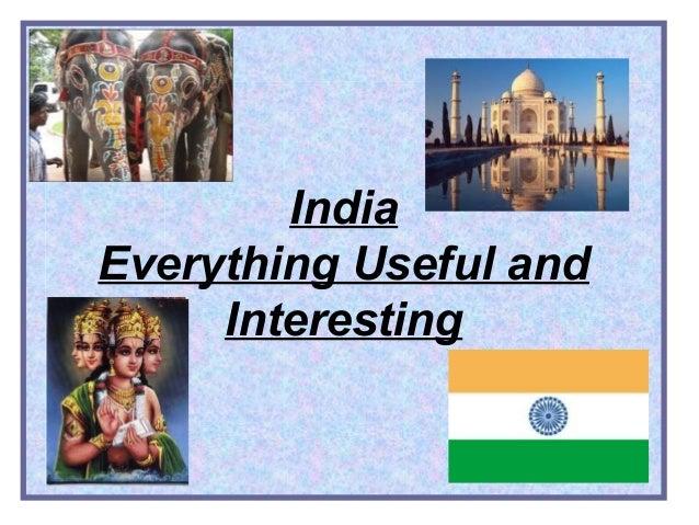 India Everything Useful and Interesting
