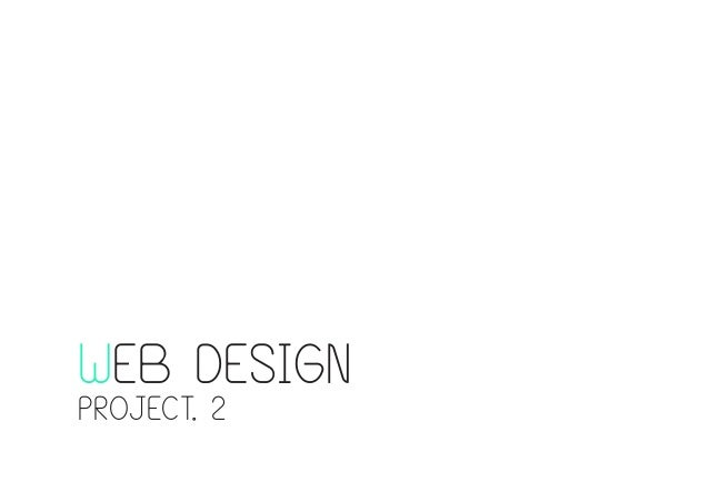 WEB DESIGN PROJECT. 2