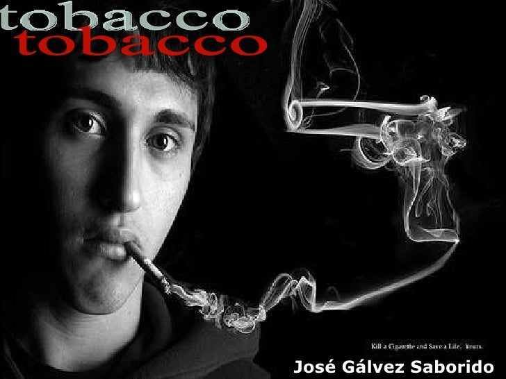 tobacco José Gálvez Saborido