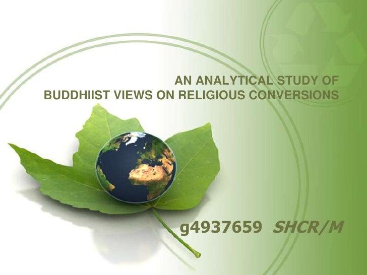 การศึกษาวิเคราะห์ท่าทีของพระพุทธศาสนาเรื่องการเปลี่ยนศาสนาAN ANALYTICAL STUDY OF  BUDDHIIST VIEWS ON RELIGIOUS CONVERSIONS...