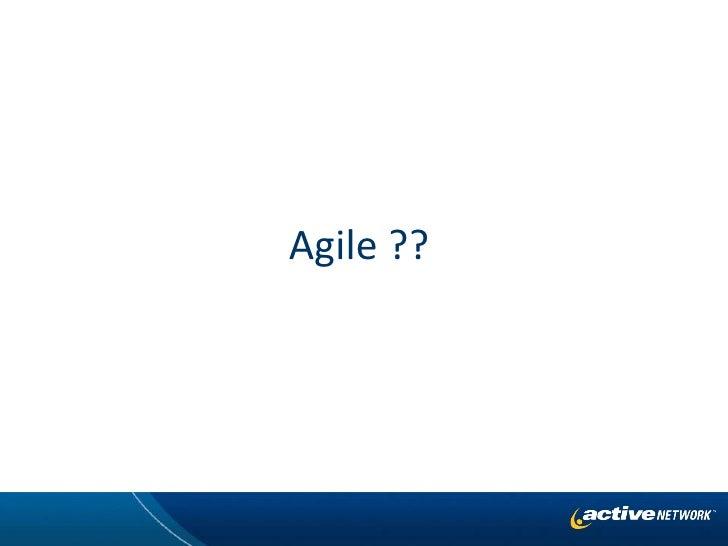 Agile ??