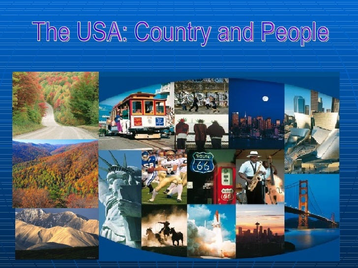 The USA: Country and People