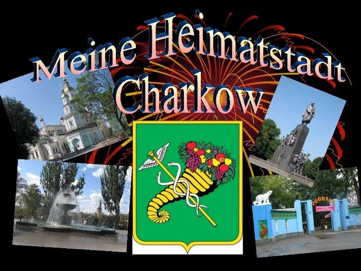 Meine Heimatstadt Charkow