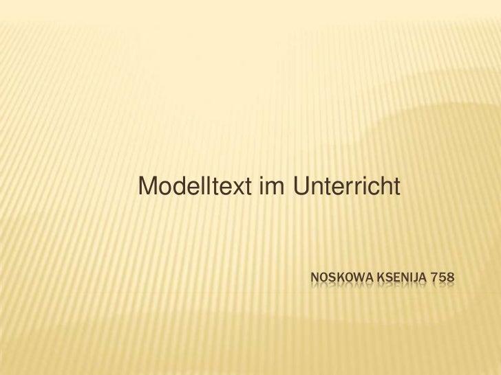 ModelltextimUnterricht<br />NoskowaKsenija758<br />
