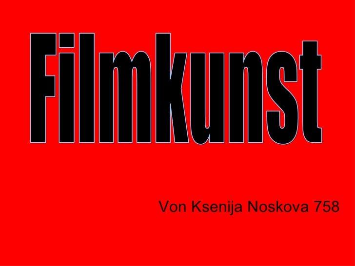 Von Ksenija Noskova 758 Filmkunst