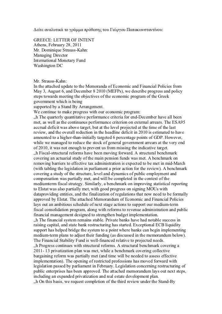 Δείτε αναλυτικά το γράμμα πρόθεσης του Γιώργου Παπακωνσταντίνου:GREECE: LETTER OF INTENTAthens, February 28, 2011Mr. Domin...