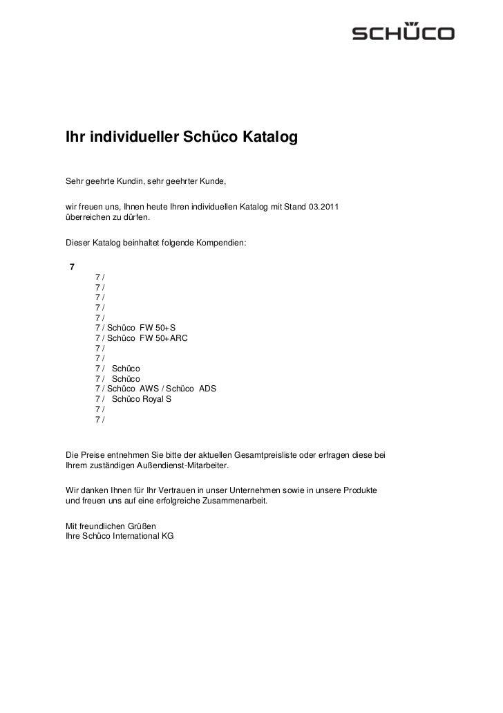 Ihr individueller Schüco KatalogSehr geehrte Kundin, sehr geehrter Kunde,wir freuen uns, Ihnen heute Ihren individuellen K...