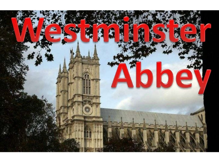 Westminster<br /> Abbey<br />