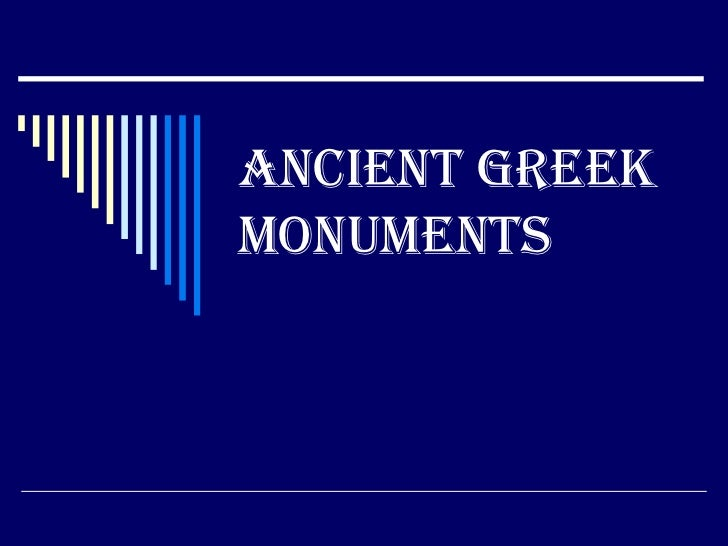 ANCIENT GREEK MONUMENTS<br />