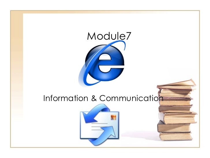 Module7  Information & Communication