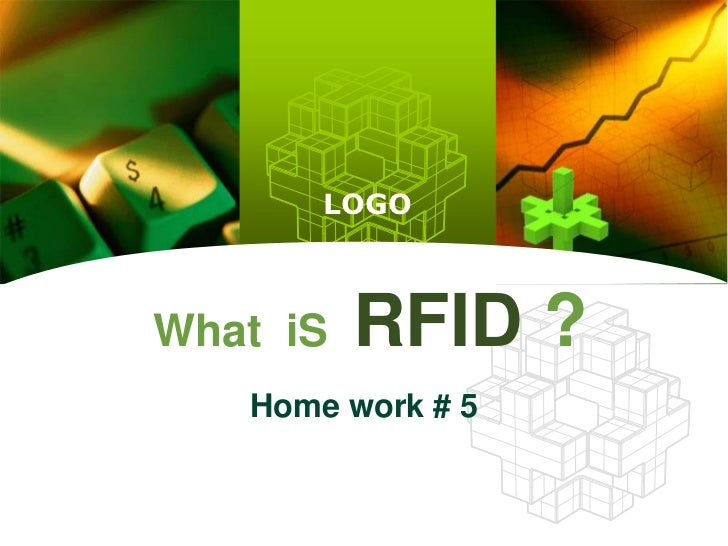 What  iSRFID?<br />Home work # 5<br />