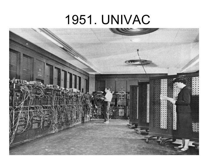 1951.  UNIVAC