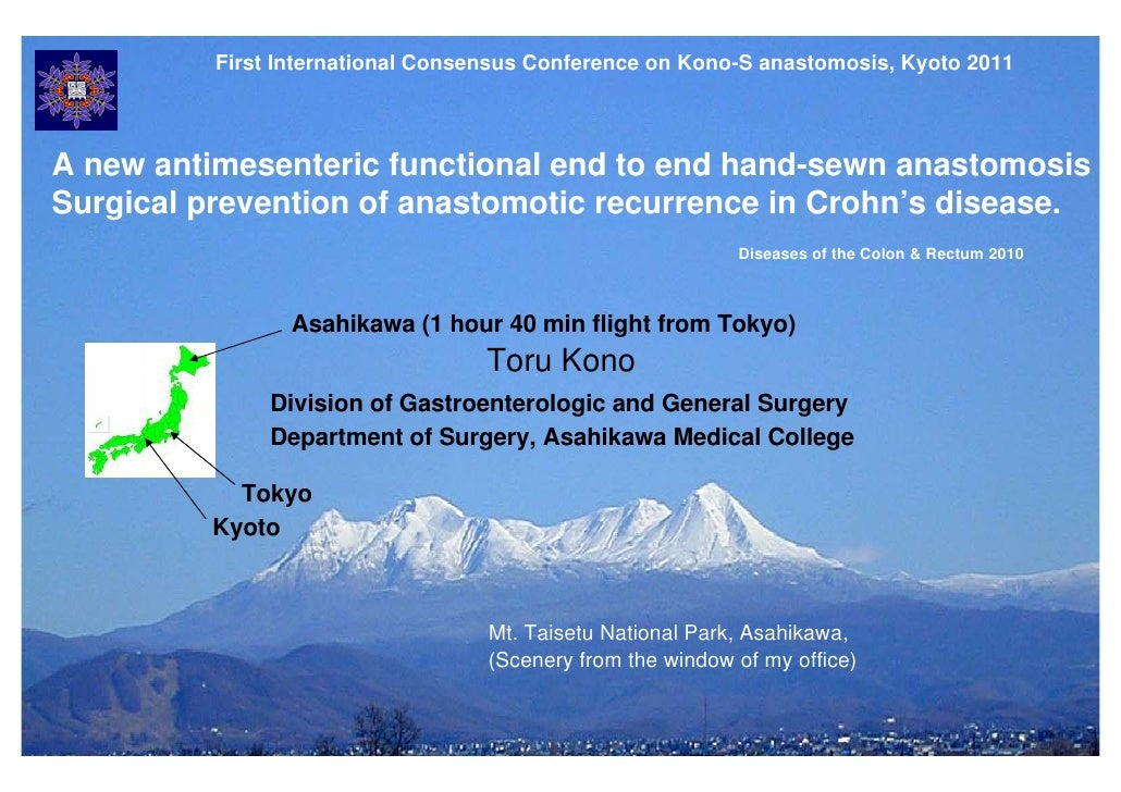 First International Consensus Conference on Kono-S anastomosis, Kyoto 2011A new antimesenteric functional end to end hand-...