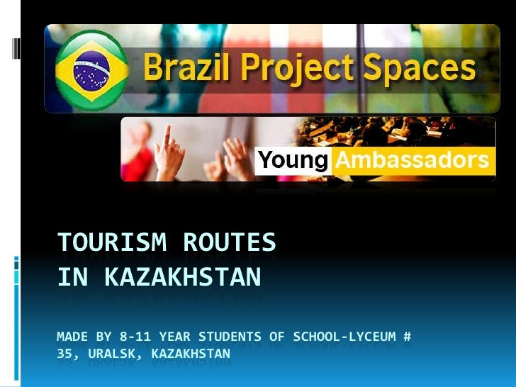 Tourism routes in Kazakhstanmade by 8-11 year students of school-lyceum # 35, Uralsk, Kazakhstan<br />