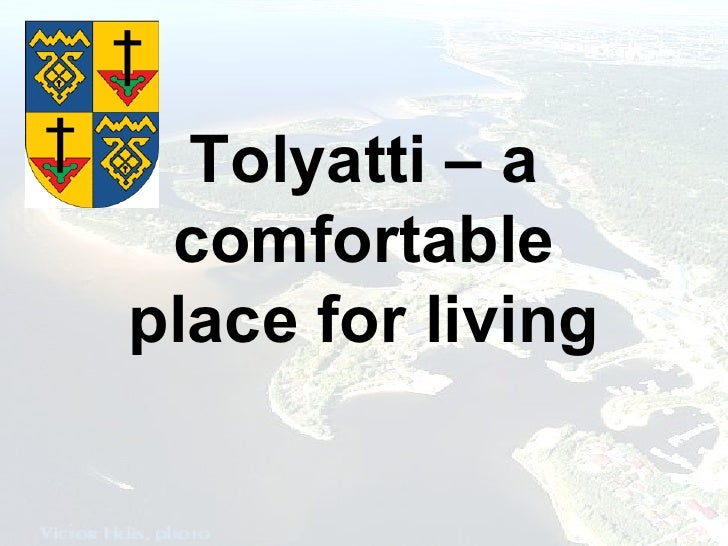 Tolyatti – a comfortable place for living