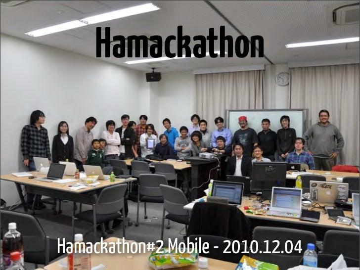 HamackathonHamackathon#2 Mobile - 2010.12.04