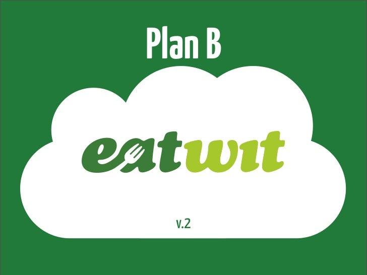 Plan B  v.2