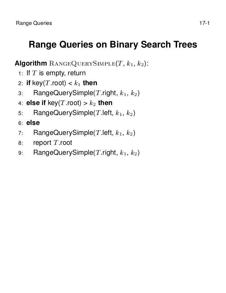 Range Queries                               17-1    Range Queries on Binary Search TreesAlgorithm Ê Ò ÉÙ ÖÝË ÑÔÐ (Ì , ½ , ...
